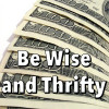 Be wise and thrifty, money, business, finances